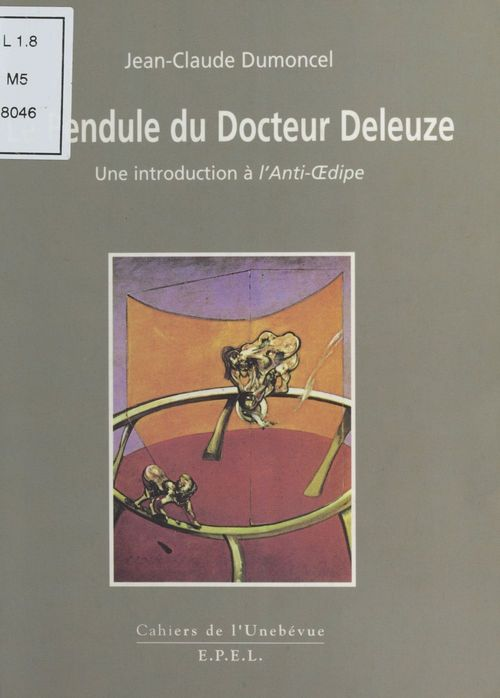 Le pendule du docteur deleuze ; une introduction de l'anti-oedipe