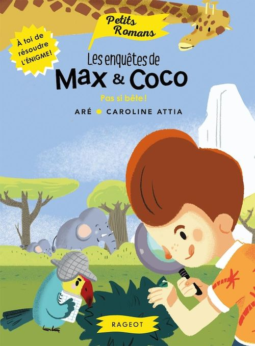 Les enquêtes de Max et Coco ; pas si bête !