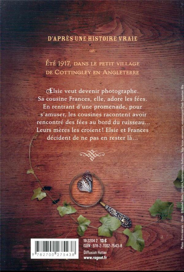 L'affaire des fées de Cottingley ; inspiré de faits réels