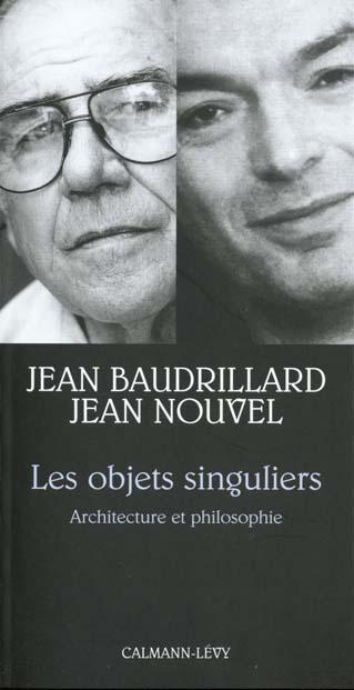 Les Objets Singuliers ; Architecture Et Philosophie