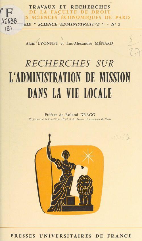 Recherches sur l'administration de mission dans la vie locale