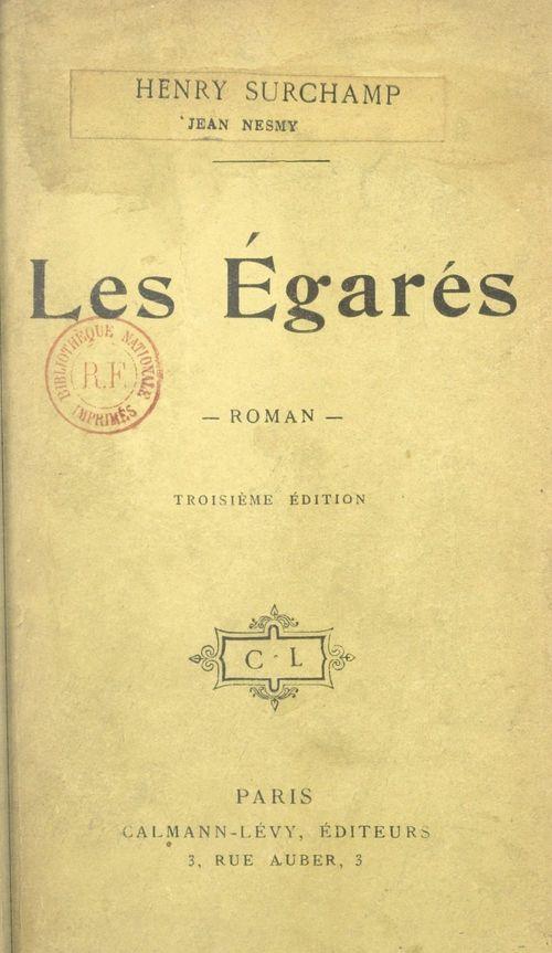 Les égarés  - Jean Nesmy  - Henry Surchamp