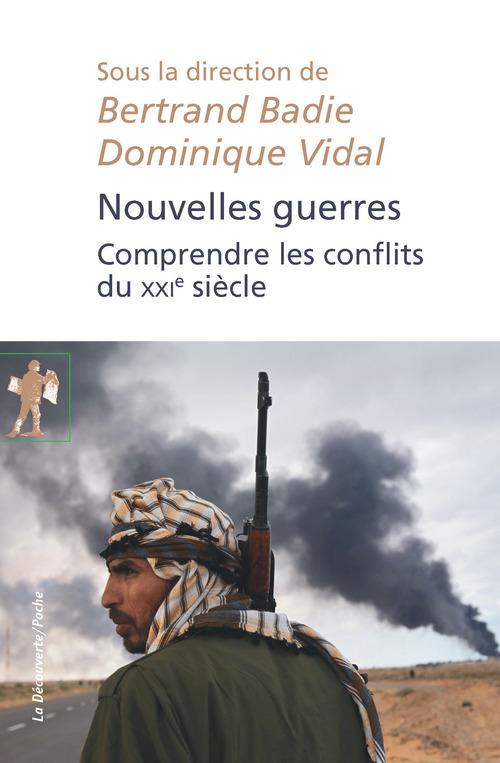 Nouvelles guerres ; comprendre les conflits du XXIe siècle