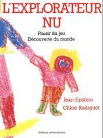 Vente Livre Numérique : L'explorateur nu  - Jean Epstein
