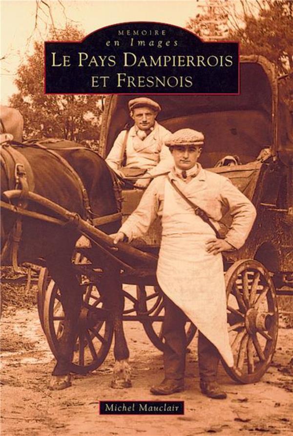 Pays dampierrois et fresnois
