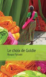 Vente Livre Numérique : Le choix de Goldie  - Roopa Farooki