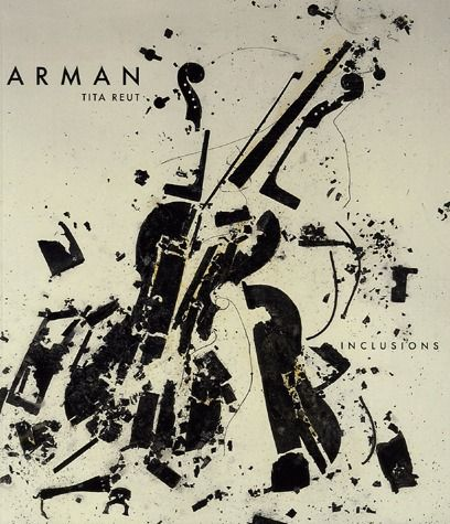 Arman ; les inclusions