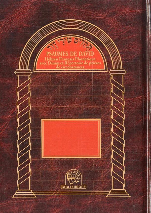 Psaumes de David ; hébreux/français phonétique avec Dinim et répertoire de prières de circonstances