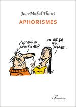 Vente Livre Numérique : Aphorismes  - Jean-Michel Thiriet