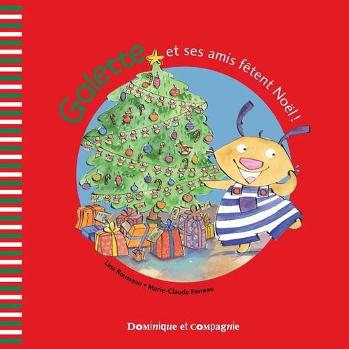 Galette et ses amis fêtent Noël !