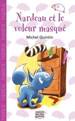 Vente Livre Numérique : Nardeau et le voleur masqué  - Michel Quintin