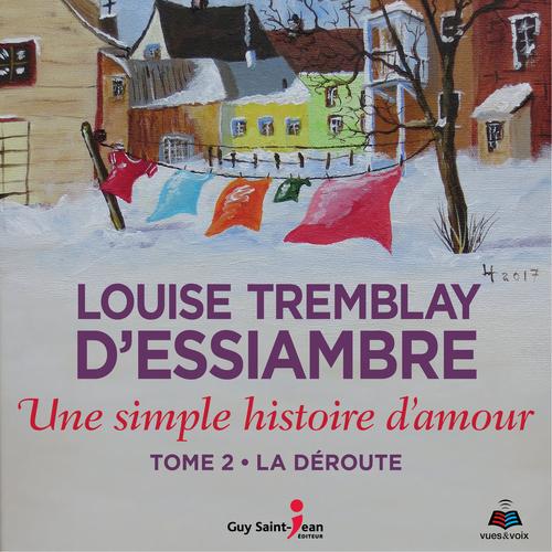 Vente AudioBook : Une simple histoire d'amour v 02 la deroute  - Louise Tremblay d'Essiambre