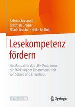 Lesekompetenz fördern  - Christian Greiner - Nicole Gruchel - Sabrina Bonanati - Heike M. Buhl