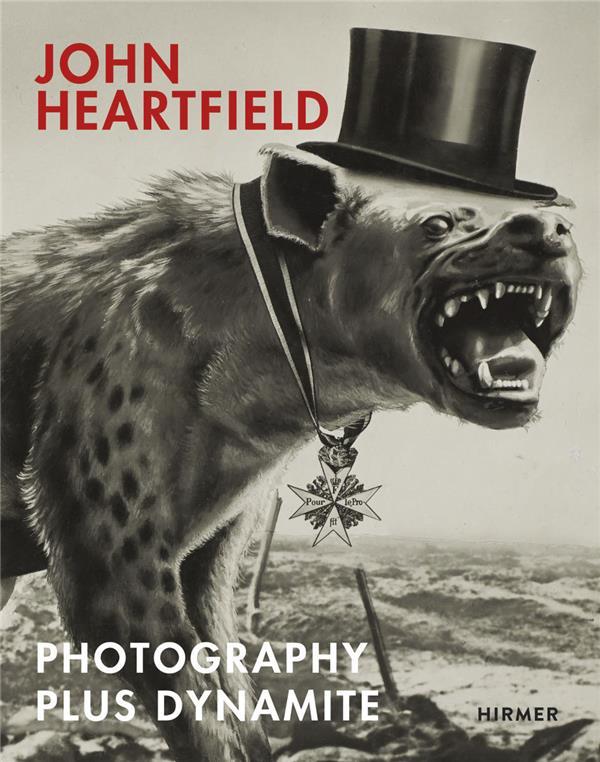 John heartfield photography plus dynamite
