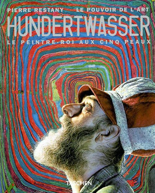 Hundertwasser, Le Peintre-Roi Aux Cinq Peaux