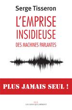 Vente EBooks : L'emprise insidieuse des machines parlantes  - Serge Tisseron