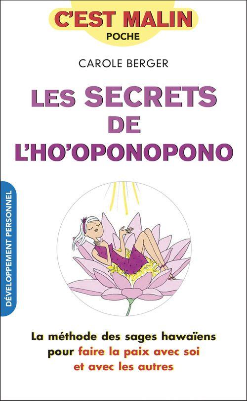 C'est malin poche ; les secrets de l'ho'oponopono, c'est malin ; la méthode des sages hawaïens pour faire la paix avec soi et avec les autres