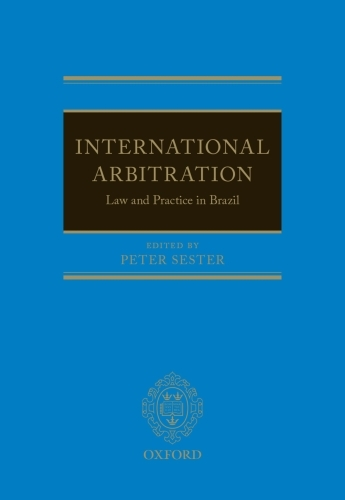 International Arbitration: Law and Practice in Brazil
