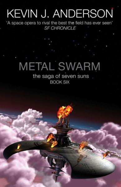 Metal Swarm ; The Saga of the Seven Suns