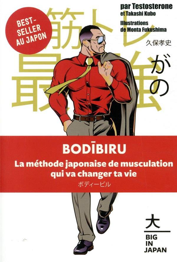 Bodibiru ; la méthode japonaise de musculation qui va changer ta vie