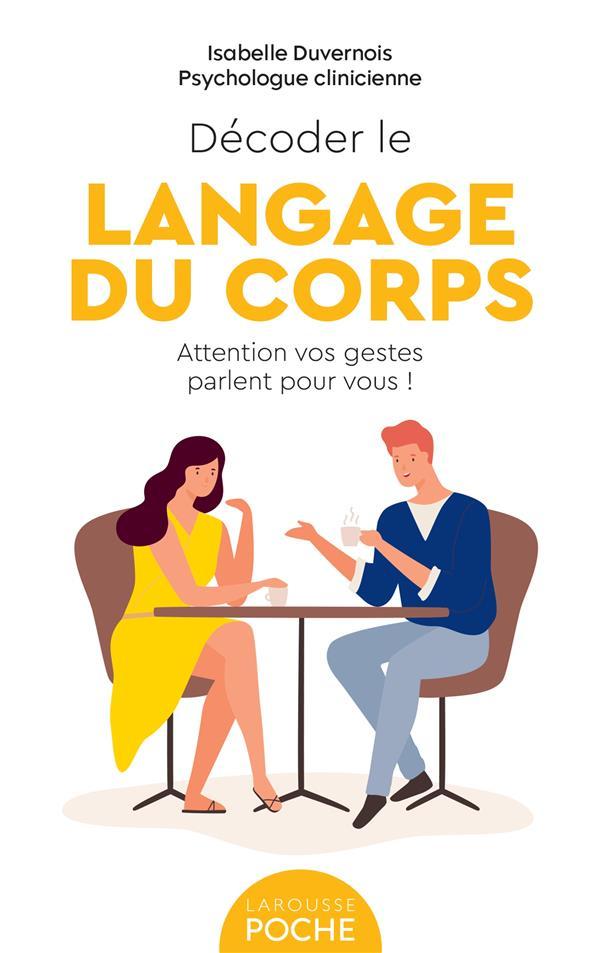 Décoder le langage du corps : attention vos gestes parlent pour vous !