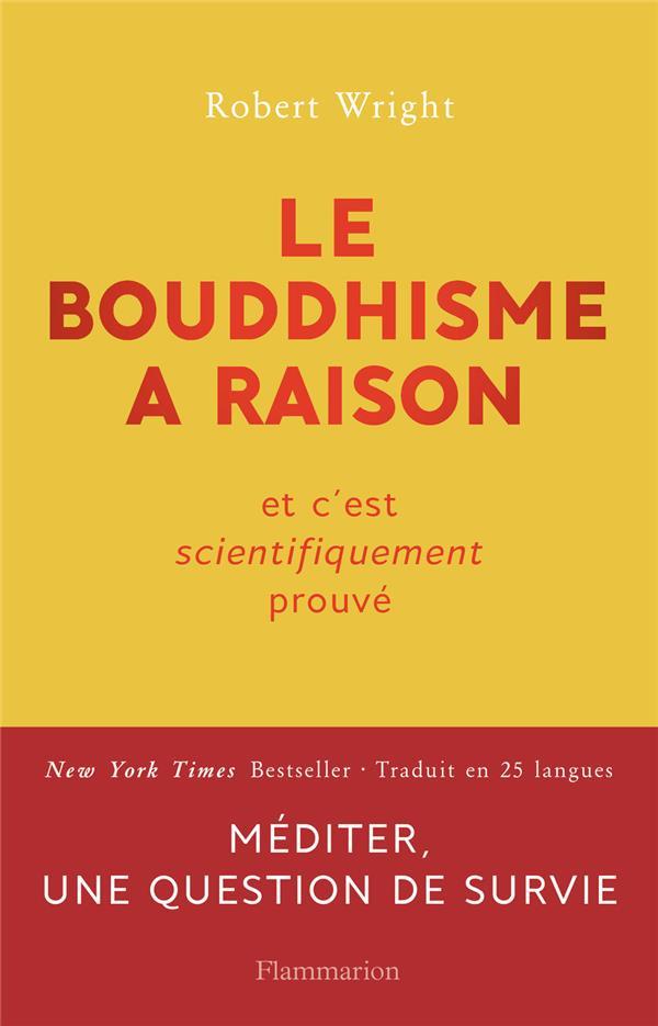 Le bouddhisme a raison
