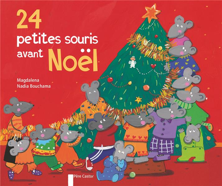 vingts quatre petites souris avant Noël