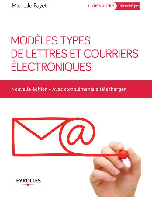 Modèles types de lettres et courriers électroniques (3e édition)