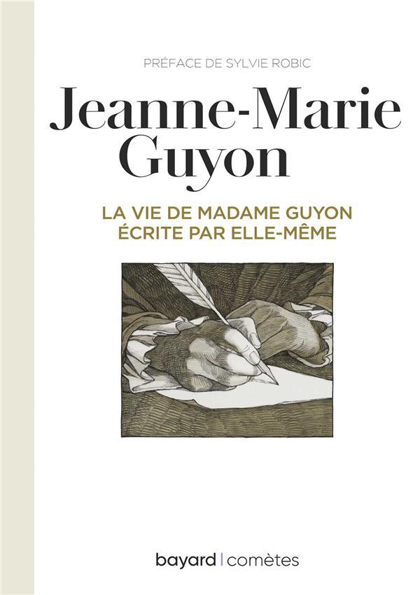 La vie de madame Guyon écrite par elle-même