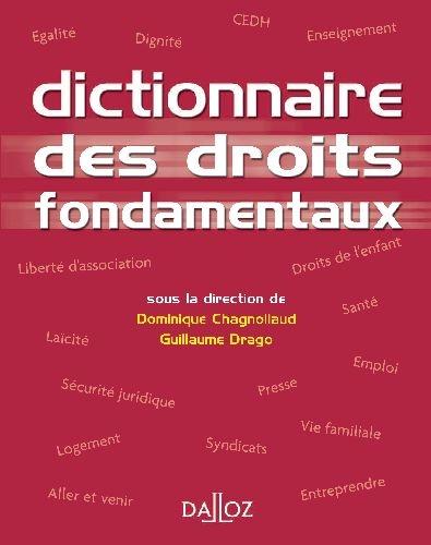 Dictionnaire Des Droits Fondamentaux - 1ere Ed.
