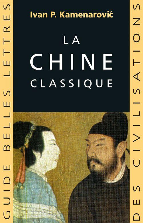 La chine classique