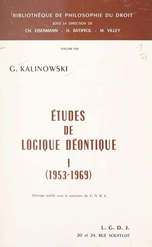 Études de logique déontique (1). 1953-1969
