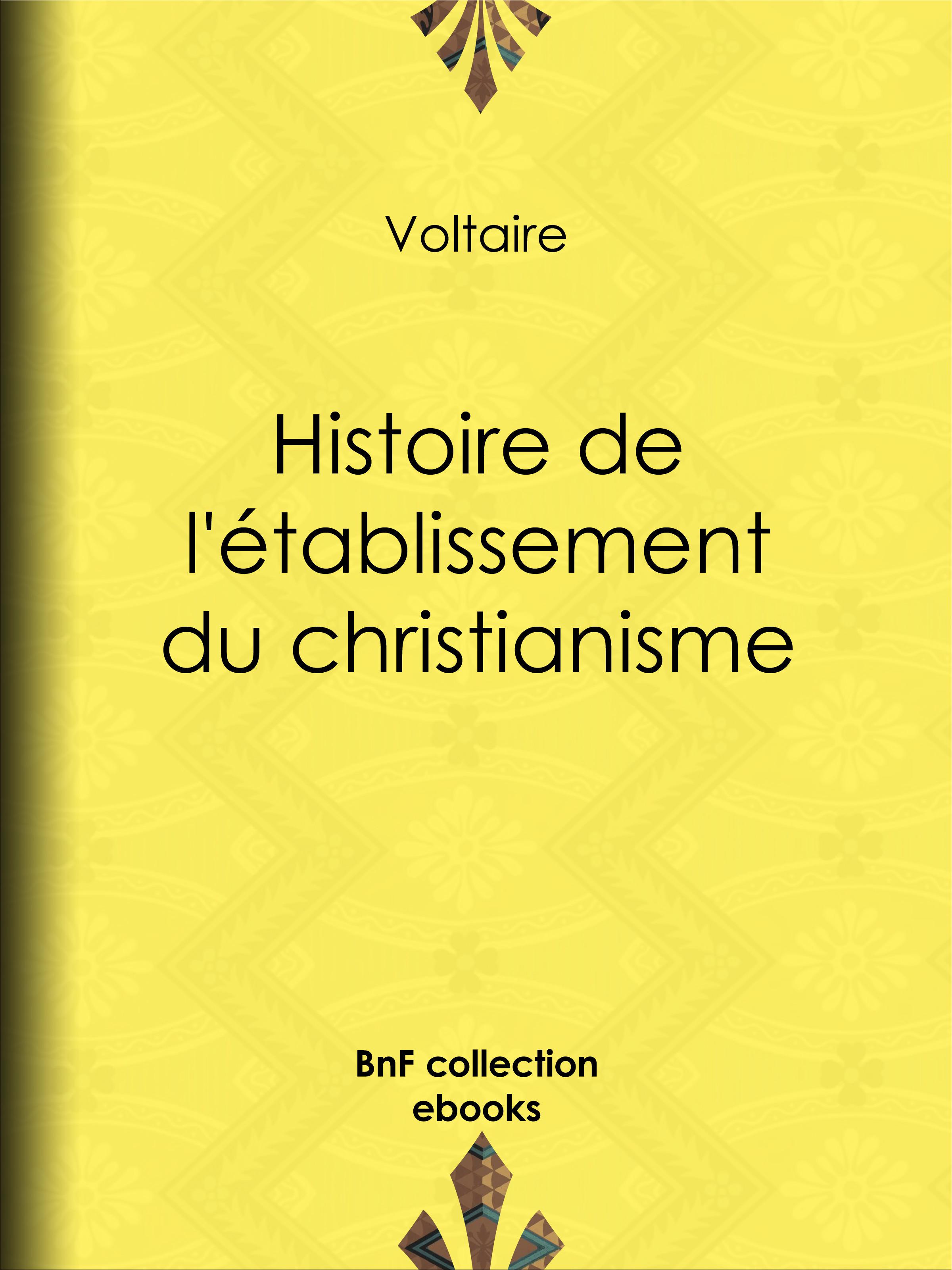 Histoire de l'établissement du christianisme