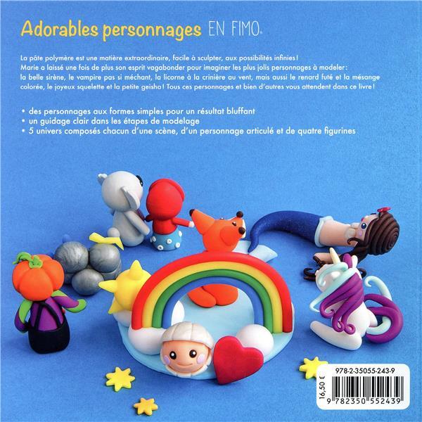 Adorables personnages en fimo - cette 2eme edition remplace cette reference 9782360091492