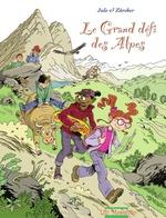 Vente EBooks : Lily Mosquito : le grand défi des Alpes  - Jean-Louis Roux - Julo - Zurcher - Nicolas Julo