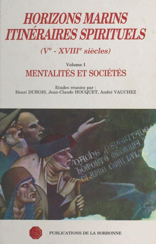 Horizons marins itineraires spirituels (ve-xviiie siecles)