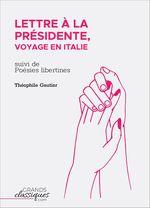 Vente Livre Numérique : Lettre à la Présidente, voyage en Italie  - Théophile Gautier