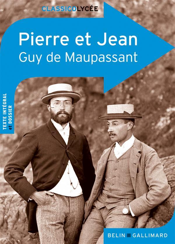 Pierre Et Jean, De Guy De Maupassant