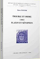 Trouble et ordre chez platon et xenophon