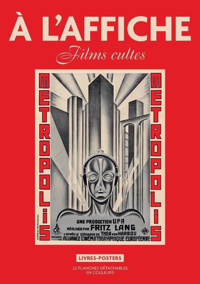 A L'AFFICHE : FILMS CULTES  -  LIVRES-POSTERS