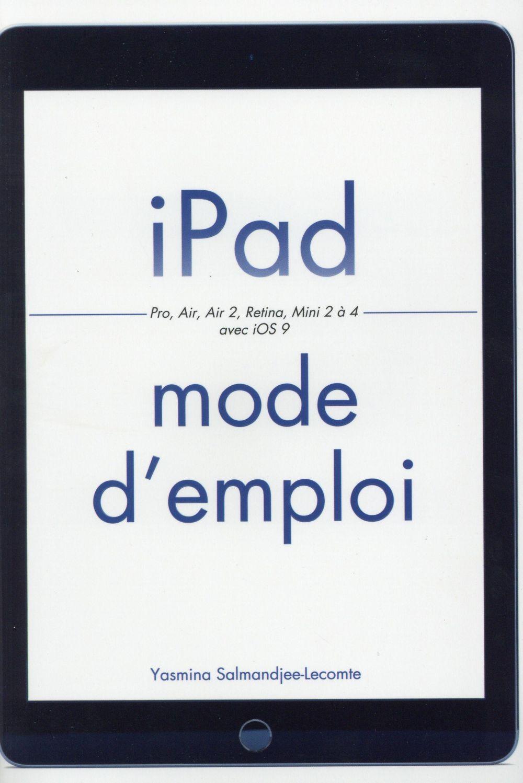 Lecomte Yasmina - IPAD MODE D'EMPLOI