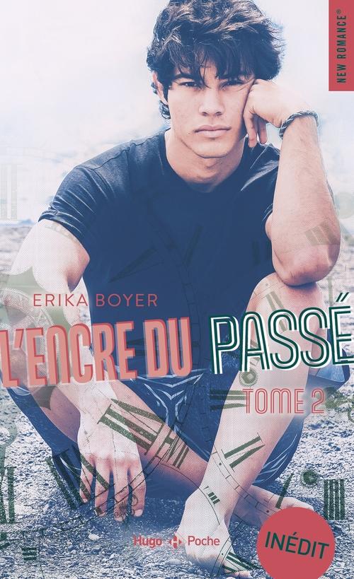L'Encre du passé - tome 2  - Erika Boyer