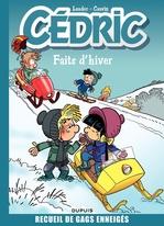 Cédric ; best of t.1 ; faits d'hiver  - Raoul Cauvin - Laudec