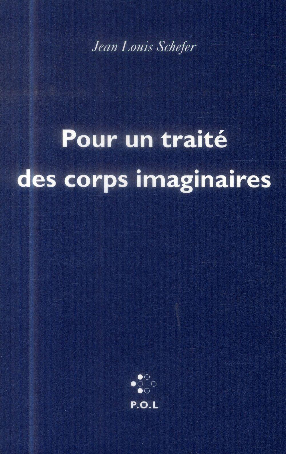 Pour un traité des corps imaginaires