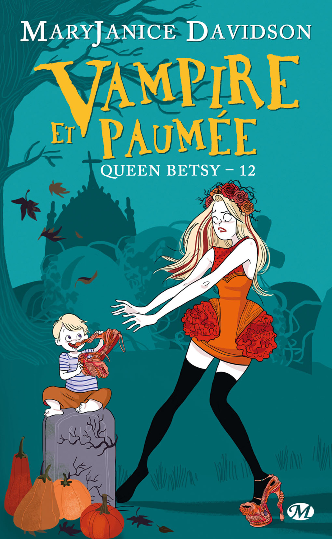 Queen Betsy T.12 ; vampire et paumée