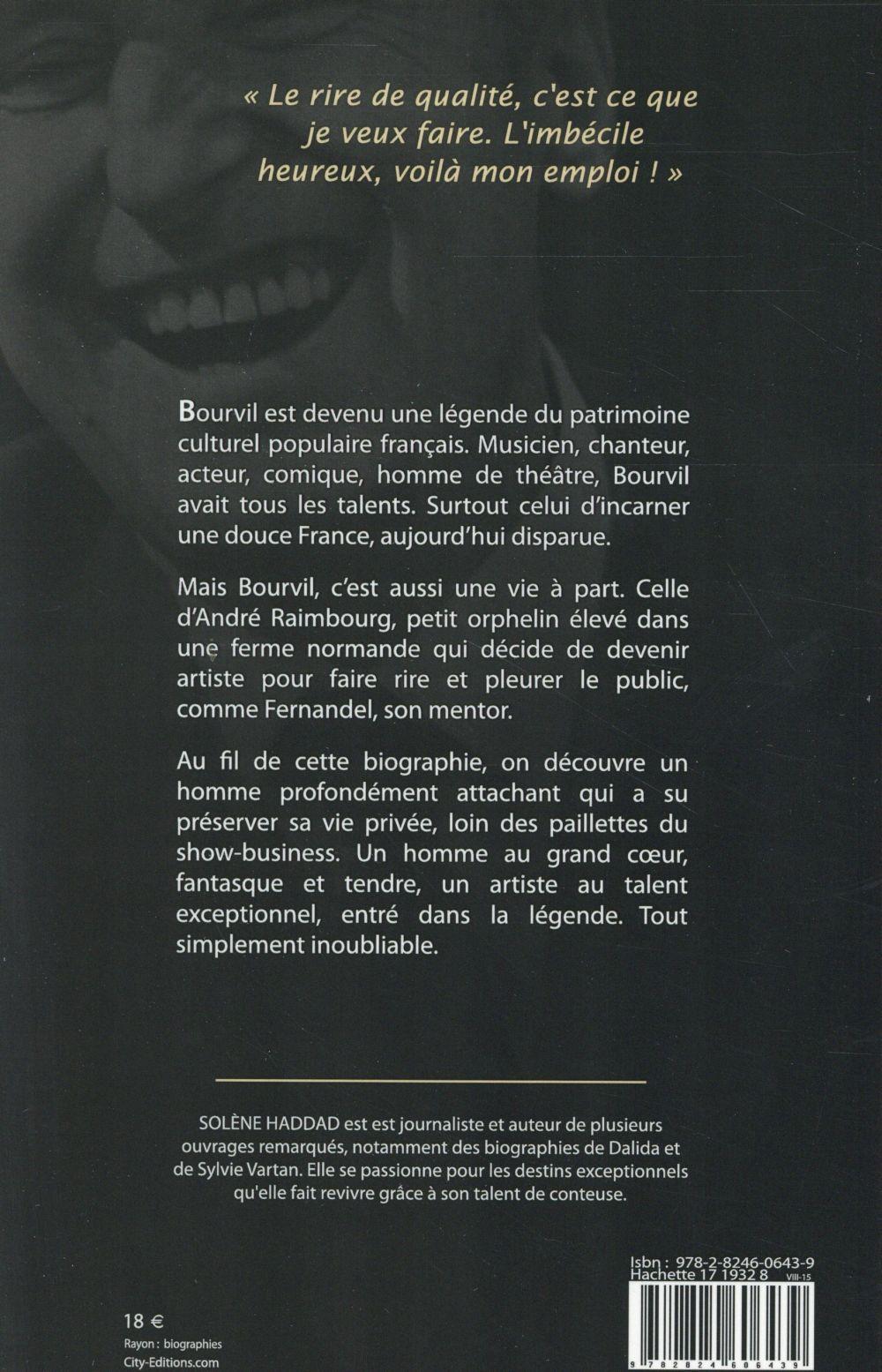André Bourvil ; l'inoubliable