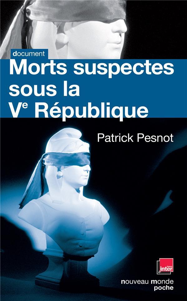 Morts suspectes sous la Ve République