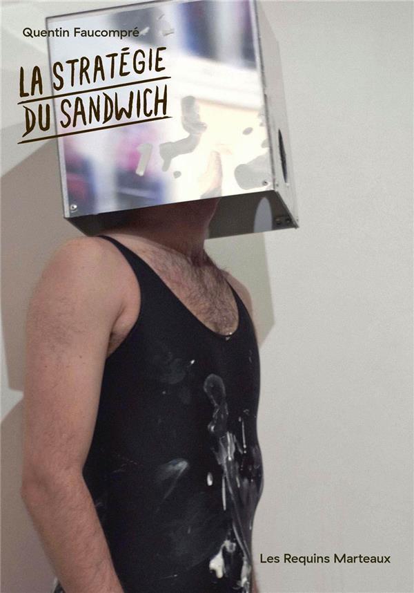 La Strategie Du Sandwich