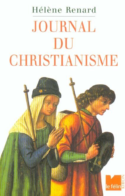 Journal du christianisme trente evenements qui ont marque le monde chretien