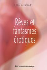 Vente Livre Numérique : Rêves et fantasmes érotiques  - Christine Benoit